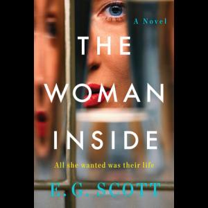 The Woman Inside by E.G. Scott