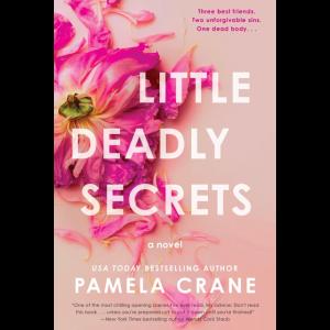 Little Deadly Secrets by Pamela Crane
