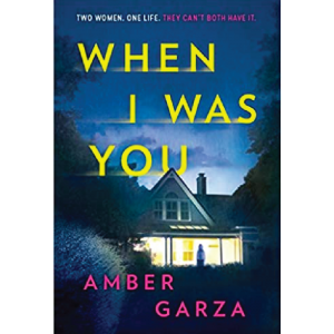 When I Was You by Amber Garza