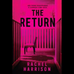The Return by Rachel Harrison