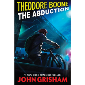 The Abudction Theodore Boone by John Grisham