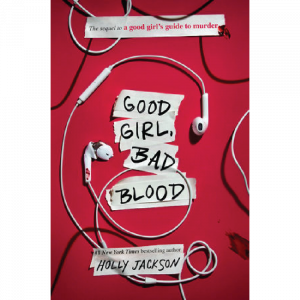 Good Girl Bad Blood by Holly Jackson