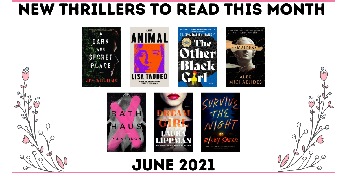 New Thrillers to Read June 2021