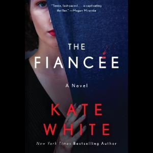 The Fiancee Kate White